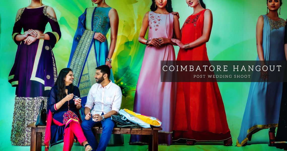 """Coimbatore Hangout"" | Keerthika & Senthur"