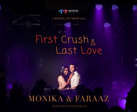 First Crush & Last Love | Wedding Film